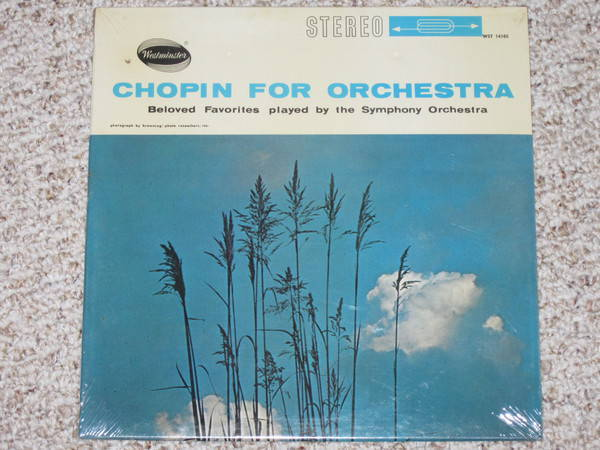 Westminster (Sealed) - WST 14104 chopin for orchestra