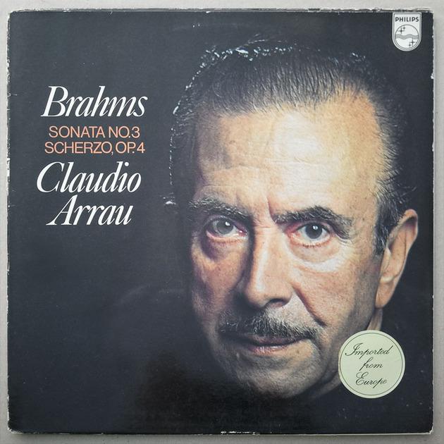 Philips/Claudio Arrau/Brahms - Sonata No.3, Scherzo Op.4 / EX