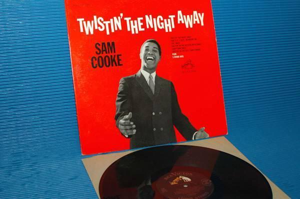"SAM COOKE - - ""Twistin' The Night Away"" -  RCA 'Black Dog' 1962 1st pressing"