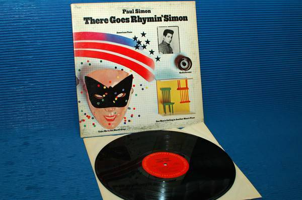 "PAUL SIMON -  There - ""There Goes Rhymin'"" Simon - CBS 1973 side 1 Hot Stamper"