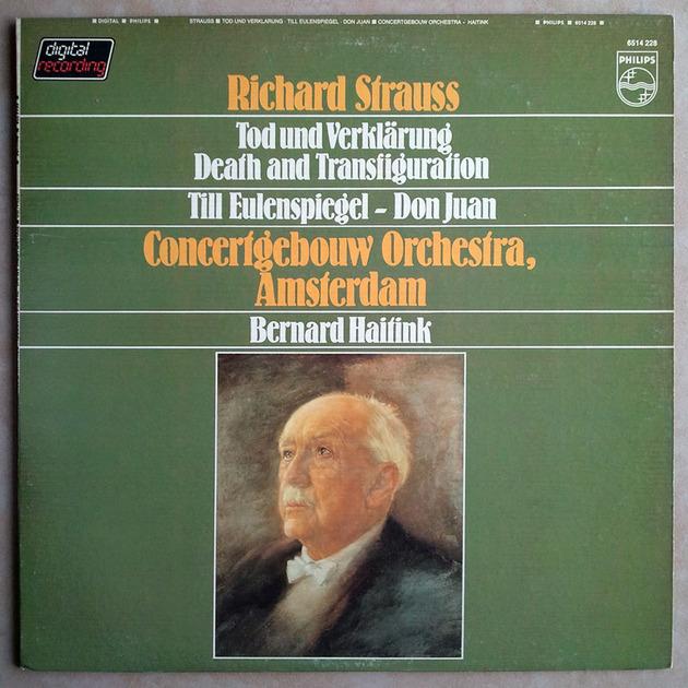 Philips/Haitink/Richard Strauss - Death and Transfiguration, Till Eulenspiegel, Don Juan / NM