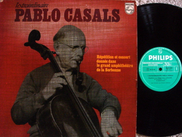 Philips /  - L'Extraordinaire PABLO CASALS, EX, French Press!