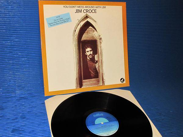 "JIM CROCE - - ""You Don't Mess Around With Jim"" -  Intercord 1973 German pressing"