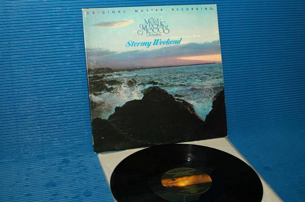 """MYSTIC MOODS ORCHESTRA -  - """"Stormy Weekend"""" - Mobile Fidelity/MFSL 1979"""