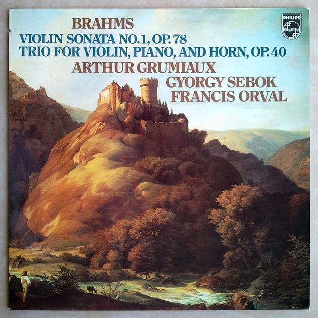Philips/Grumiaux/Sebok/Brahms - Violin Sonata, Trio for Violin, Piano, & Horn / NM