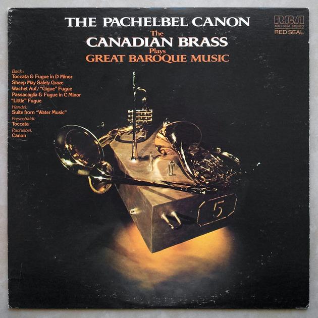 RCA/Canadian Brass/Baroque Music of - Bach, Handel, Pachelbel, Frescobaldi / NM