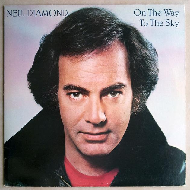 Neil Diamond - - On the Way to the Sky / NM
