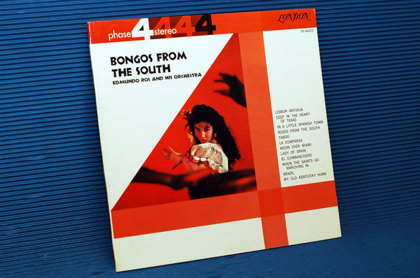 "EDMUNDO ROSS & ORCHESTRA -  - ""Bongos From the South"" -  London Phase 4 stereo 1961"