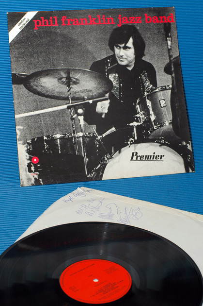 """THE PHIL FRANKLIN JAZZ BAND -  - """"Timeless/Traditional"""" -  Timeless 1977 Signed"""
