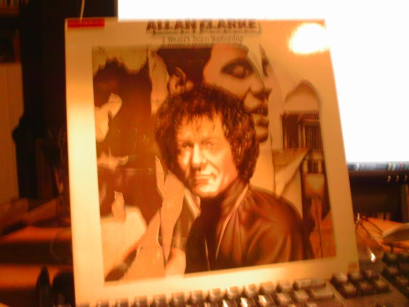 Allan clarke - I WASn't born yesterday