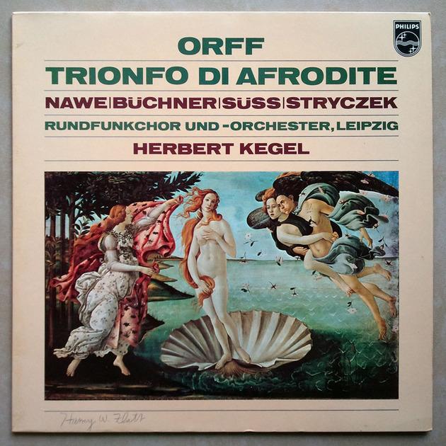 Philips/Carl Orff - Trionfo di Afrodite / Herbert Kegel, conductor / NM