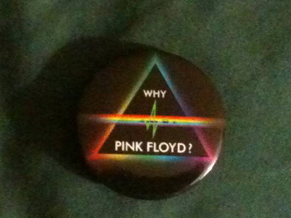 Pink floyd - Why Pink Floyd? promo pin collectable