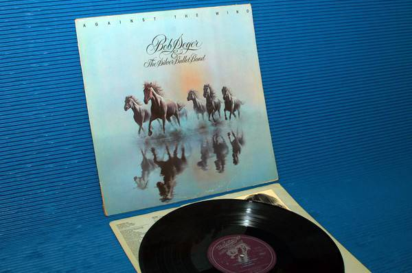 """BOB SEGER & THE SILVER BULLET BAND - - """"Against the Wind"""" - Capitol 1986 heavy viynl"""
