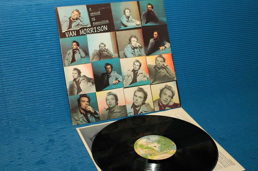 "VAN MORRISON -   - ""A Period of Transition"" -  Warner Bros. 1977 1st pressing"