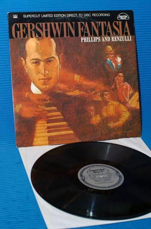 "PHILIPS & RENZULLI -  - ""Gershwin Fantasia"" Crystal Clear D-D 1979"