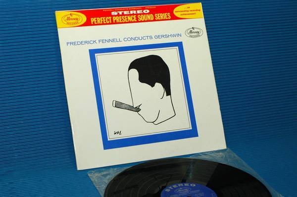 """GERSHWIN/FENNELL -  - 'Frederick Fennell Conducts Gershwin"""" -  Mercury Perfect Presence Series 196? 2nd pressing"""