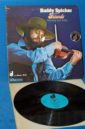 """BUDDY SPEICHER & FRIENDS -  - """"Yesterday & Today"""" -  Direct Disk Records 1977"""