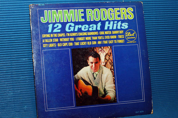 """JIMMIE RODGERS -  - """"12 Great Hits"""" -  Dot Records 1964"""