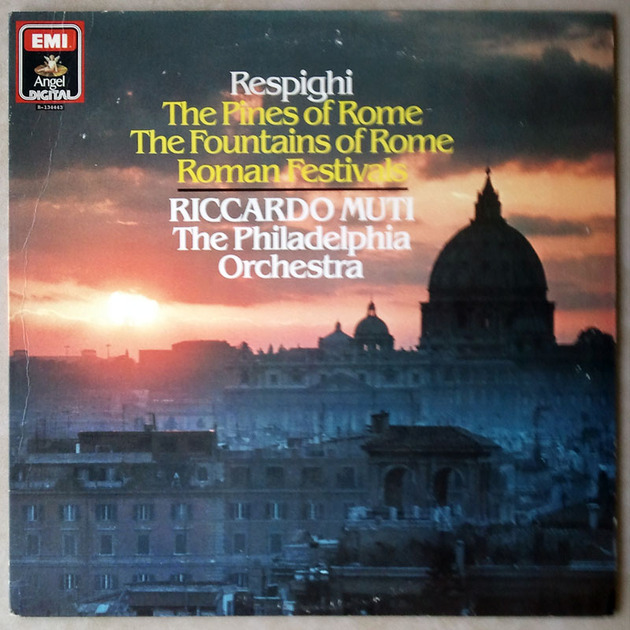 EMI Angel/Muti/Respighi - Roman Trilogy (Fountains of Rome, Pines of Rome, Roman Festivals) / NM