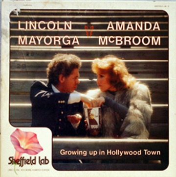 Lincoln Mayorga, Amanda McBroom - Growing up in Hollywood Town