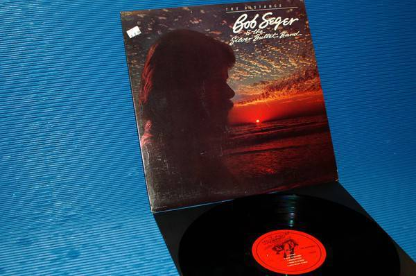 """BOB SEGER & THE SILVER BULLET BAND - - """"The Distance"""" -  Capitol 1983"""