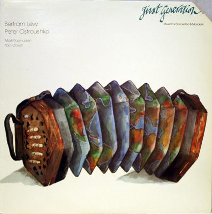 Bertram Levy, Peter Ostroushko - First Generation Music For Concertina & Mandolin