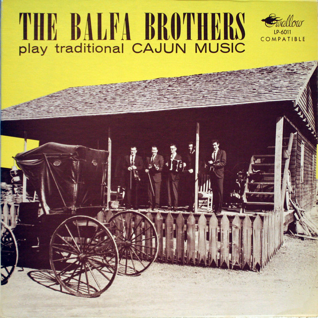 The Balfa Brothers - Traditional Cajun Music