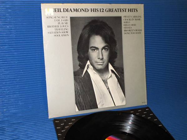 "NEIL DIAMOND -  - ""His 12 Greatest Hits"" -  MCA 1974"