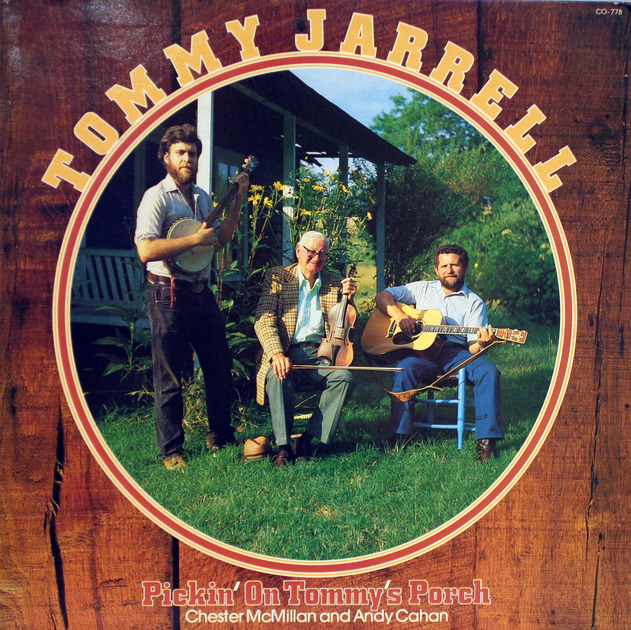 Tommy Jarrell - Pickin' on Tommy's Porch: Old time fiddle Music