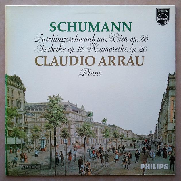 Philips/Arrau/Schumann - Faschingsschwank aus Wien Op.26, Arabeske Op.18, Humoreske Op.20   / NM