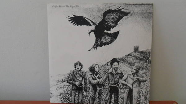 Traffic - WHEN the eagle flies mint minus 1st pressing