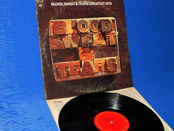 "BLOOD, SWEAT & TEARS - - ""Greatest Hits"" - Columbia 1972"