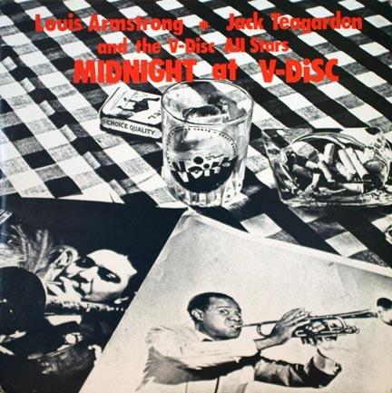 Louis Armstrong & Jack Teagarden: - Midnight at V-Disc: Jazz-1944