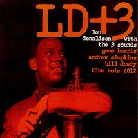 Lou Donaldson with The 3 Sounds   - LD+3  45 RPM Vinyl Record