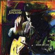 ANTONIO FORCIONE - TEARS OF JOY  180 gram Vinly LP