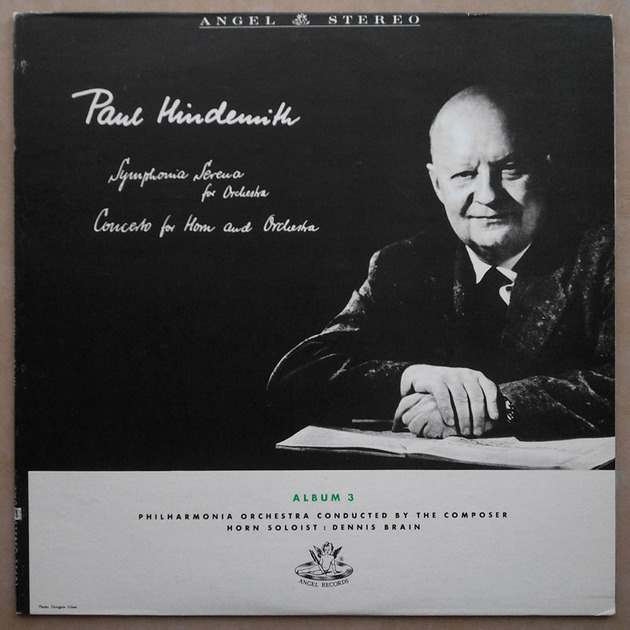 Angel/Hindemith - Symphonia Serena, Horn Concerto (Dennis Brain) / composer conducting Philharmonia Orchestra / NM