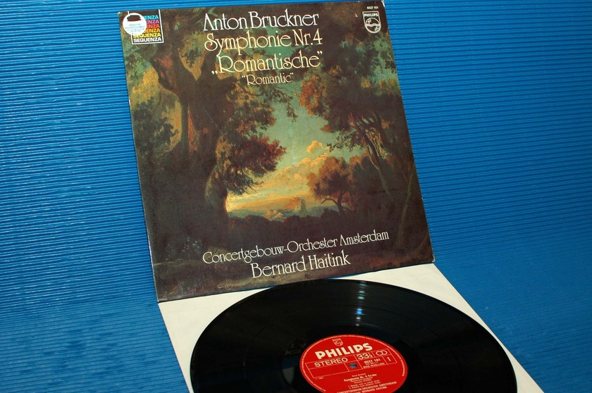 "BRUCKNER/Haitink - - ""Romantic Symphony"" - Philips Import 1981"