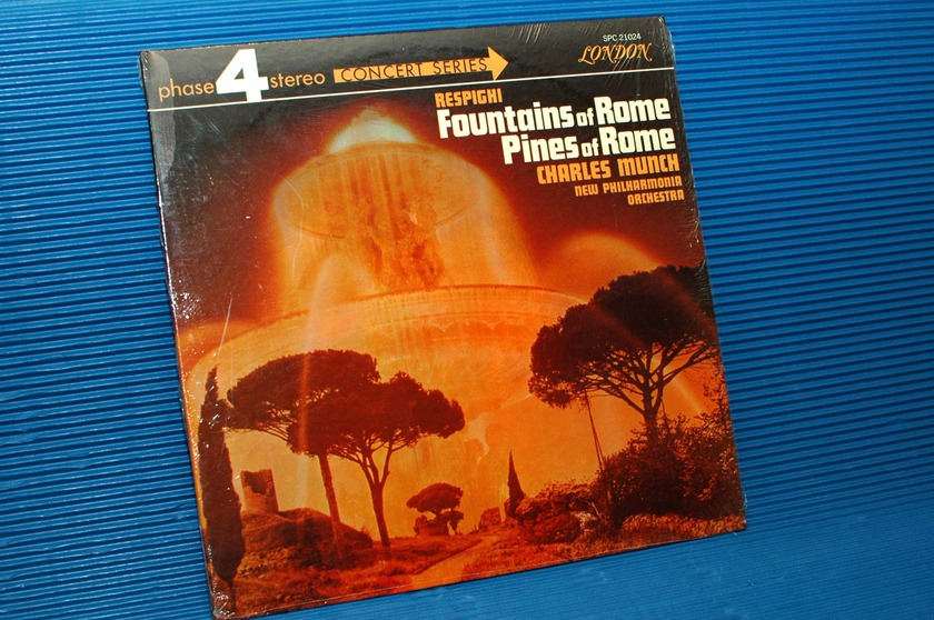 """RESPIGHI/Munch - - """"Fountains of Rome/Pines of Rome"""" -  London Phase 4 1968"""
