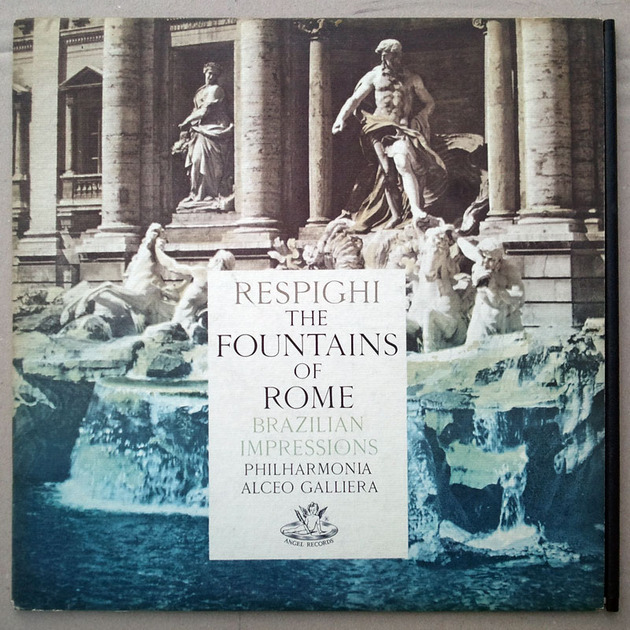 UK Angel Red Label/Galliera/Respighi - Fountains of Rome, Brazilian Impressions / NM