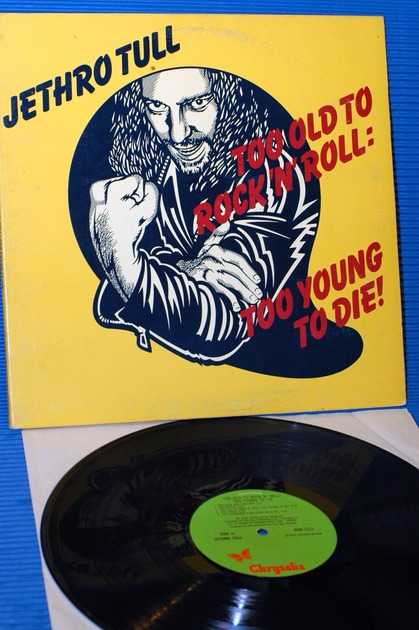 "JETHRO TULL -  - ""Too Old to Rock N' Roll"" -  Chrysalis 1976 early pressing"