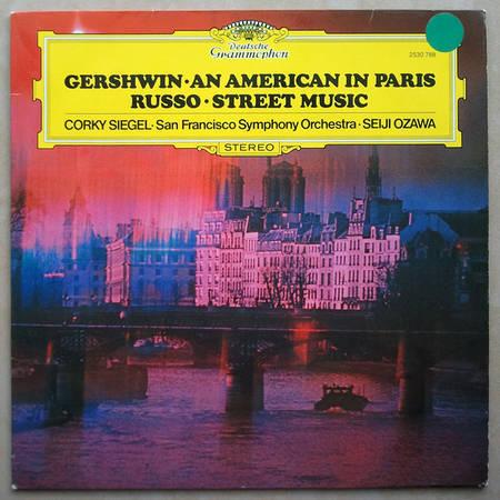 DG/Ozawa/Russo Street Music, - Gershwin An American in Paris / NM