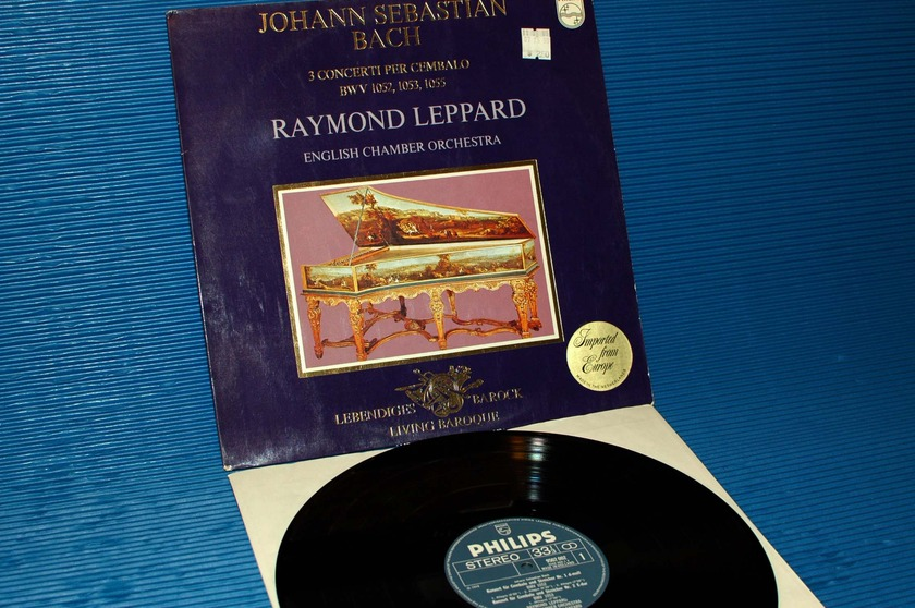 """BACH/Leppard -  - """"3 Concrtos for Harpsichord"""" -   Philips 1971 1st pressing"""
