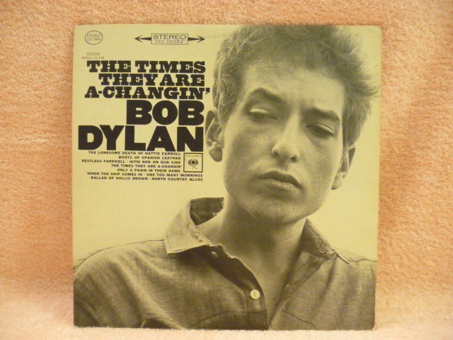 BOB DYLAN - THE TIMES THEY ARE A CHANGIN EXCEL LP COLUMBIA