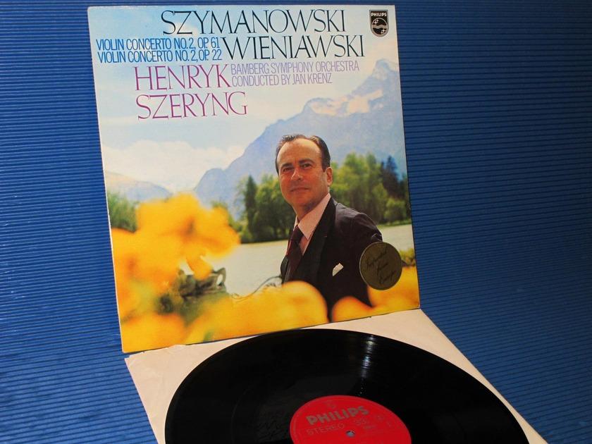 """SZYMANOWSKI/WIENIAWSKI/Szeryng -  - """"Violin Concertos"""" -  - Philips 1971 1st pressing"""