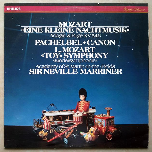 PHILIPS Digital | MARRINER/MOZART - Eine kleine Nachtmusik, PACHELBEL Canon, L. MOZART Toy Symphony / NM