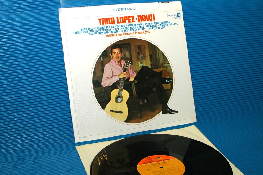 "TRINI LOPEZ -  - ""Trini Lopez Now!"" -  Reprise 1967 1st pressing"