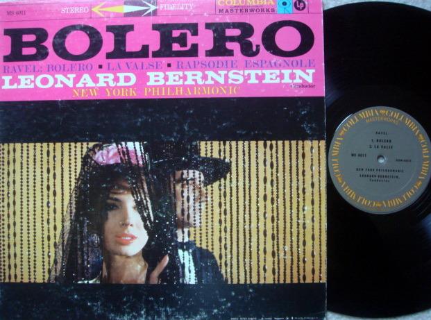 Columbia / LEONARD BERNSTEIN,  - Ravel Bolero, La Valse, Rhasodie Espagnole, NM-!