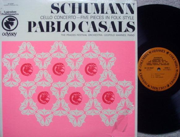 Columbia Odyssey / PABLO CASALS, - Schumann Cello Concerto, EX!