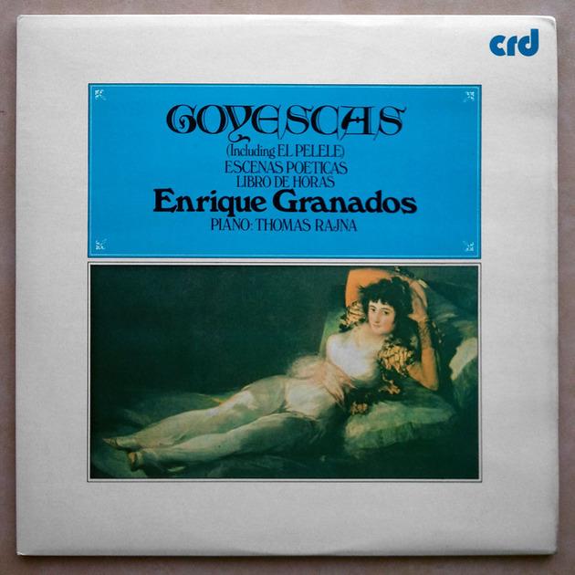 UK CRD   THOMAS RAJNA/GRANADOS - Goyescas, Escenas Poeticas, Libro de horas / 2-LP / NM