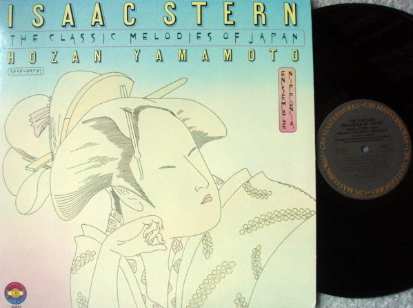 CBS / ISAAC STERN, - The Classic Melodies of Japan, NM!